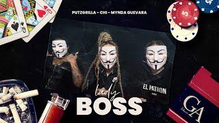 Putzgrilla x Chi x Mynda Guevara - Lady Boss