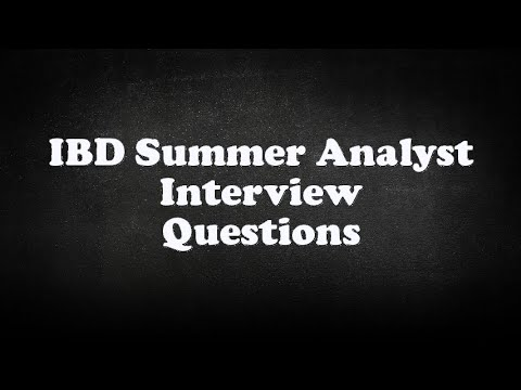 IBD Summer Analyst Interview Questions