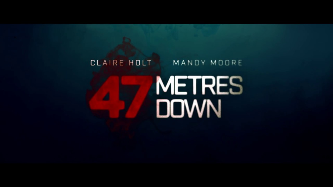 Download 47 METRES DOWN - OFFICIAL TRAILER [HD]
