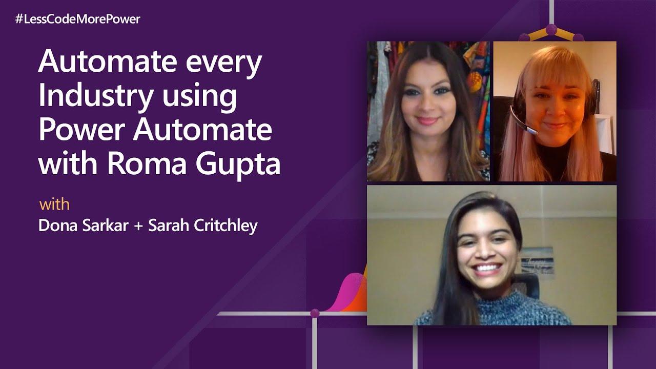 Automate Every Industry using Microsoft Power Automate with Roma Gupta