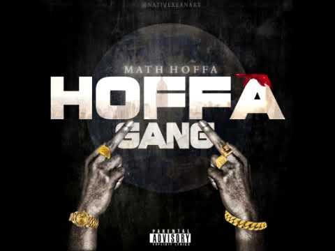 Math Hoffa - Hoffa Gang (Official Audio)