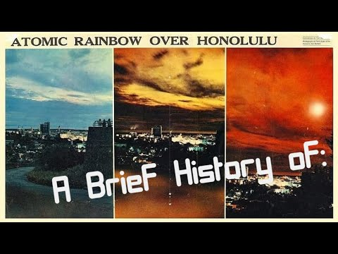 A Brief History Of: The Starfish Prime Nuclear Test (Short Documentary)