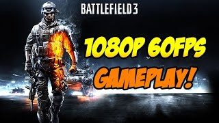 Battlefield 3 (PC) - 60fps Multiplayer Gameplay! [1080p 60fps]