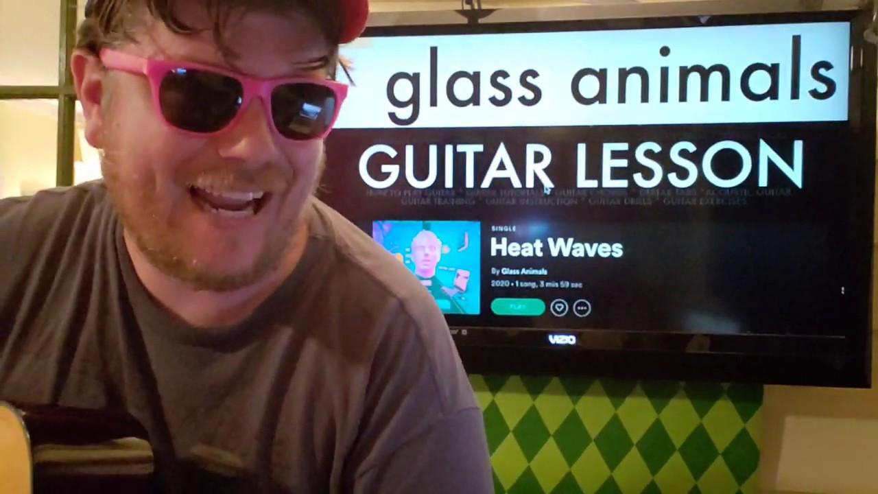 How To Play Heat Waves by Glass Animals on Guitar // easy guitar tutorial beginner lesson tabs