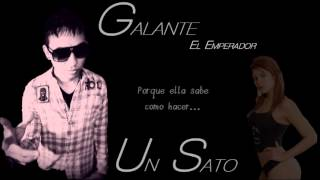Video Galante El Emperador - Un Sato (letra) download MP3, 3GP, MP4, WEBM, AVI, FLV November 2018
