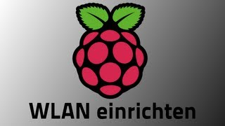Tutorial: Raspberry Pi - WLAN einrichten [GERMAN/DEUTSCH]