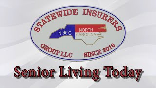 Statewide Insurers Senior Living Today 2/16/2021