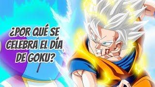 ¿Por qué se Celebra el Día de Goku? - Dragon Ball Super