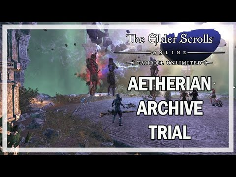 The Elder Scrolls Online - AETHERIAN ARCHIVE TRIAL - Let's Play Gameplay