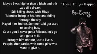 G-Eazy - These Things Happen lyrics