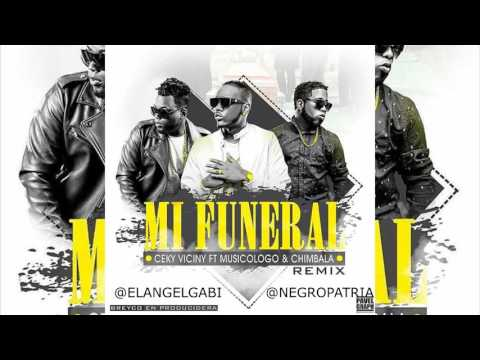 Ceky Viciny Ft. Musicologo & Chimbala - Mi Funeral (Remix)