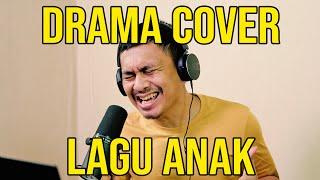 DRAMA COVER LAGU ANAK Video
