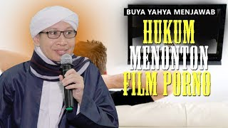Download Video Hukum Menonton Film Porno - Buya Yahya Menjawab MP3 3GP MP4