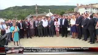 Primul-ministru Victor Ponta a participat la inaugurarea Piațetei  Sfântul Papa Ioan Paul al-II-lea