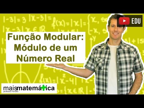 Função Modular: Módulo de um Número Real (Aula 1 de 5)