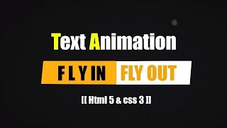 Fly in CSS 3-Text Animation Html 5 css 3 and JS Mp3