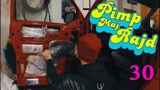 Pimp Maj Rajd #30 - Odhlučnění a vytlumení auta