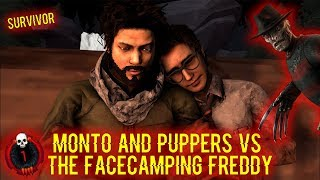 Monto and Puppers Vs The Facecamping Freddy - Survivor - Deadbydaylight