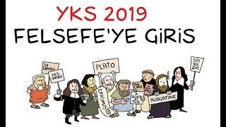 YKS 2019 Felsefe - 1 - Felsefe'ye Giriş (TYT)