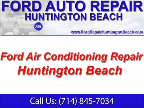 Ford Repair: 714-845-7034 ~ Huntington Beach Ford Maintenance Repair