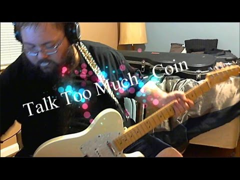 Talk Too Much - Coin [Guitar Cover]
