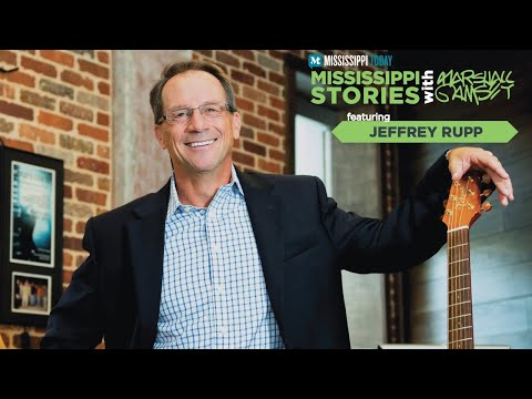 Mississippi Stories: Jeffrey Rupp