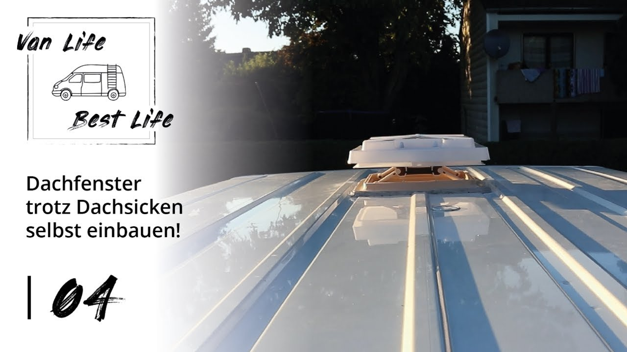 Gut bekannt 04   Dachfenster selbst einbauen - So geht's! Wohnmobil Campervan KF76