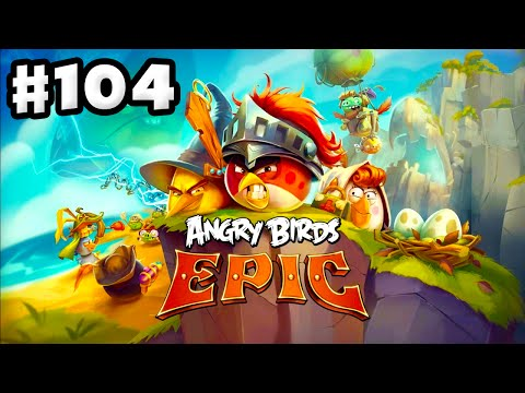 Angry Birds Epic - Gameplay Walkthrough Part 104 - Stormy Sea Cave! (iOS, Android)