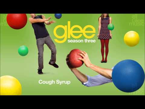 Cough Syrup | Glee [HD FULL STUDIO]