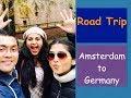 Amsterdam to Germany  Road Trip|Holiday travel Vlog 1