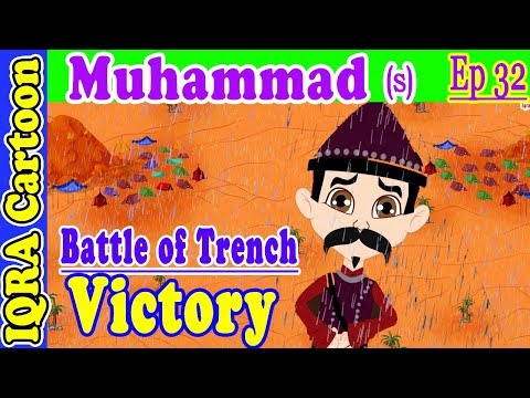 Battle Of Trench / Khandaq Victory | Muhammad  Story Ep 32 | Prophet Stories For Kids : Iqra Cartoon