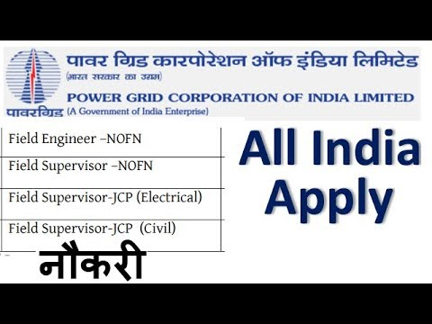 Latest Naukri in Power Grid Corporation of India for Field Engineer , Field Supervisor