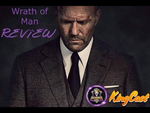 Wrath of Man Review | KingCast Reviews - Видео онлайн