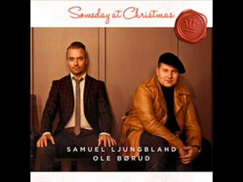 Samuel Ljungblahd Ole Borud Someday At Christmas Chords Chordify