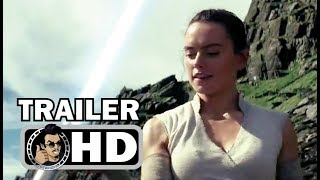 "STAR WARS: THE LAST JEDI ""Lightsaber Fun"" Official Trailer (2017) Sci-Fi Action Movie HD"