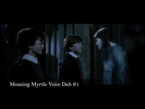 Moaning Myrtle Voice Dub 1