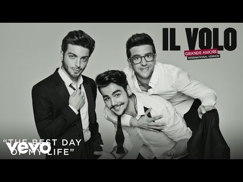 Il Volo - The Best Day of My Life (Cover Audio)