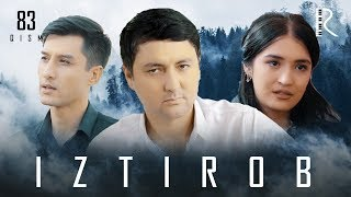 Iztirob (o'zbek serial) | Изтироб (узбек сериал) 83-qism