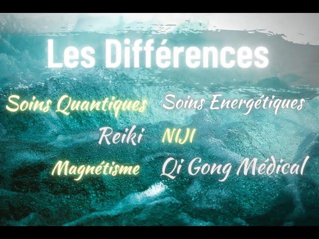 Thérapies énergétiques: Les différences