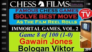 Immortal Games, Vol. 2 (#8 of 100): Gawain Jones vs. Bologan Viktor