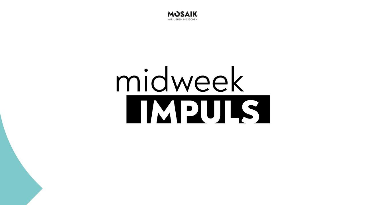 Midweek Impuls