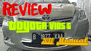 Review Toyota VIOS G 2011 Manual (Edisi Jual Mokas)