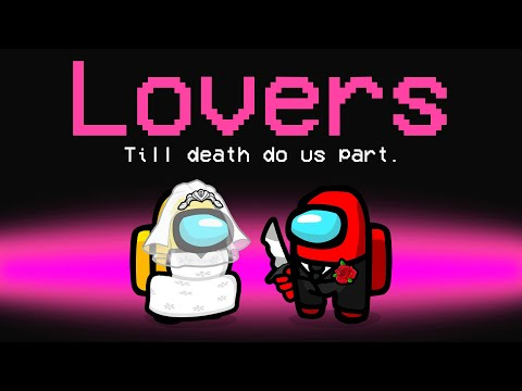 We Added LOVERS To AMONG US! - Crainer