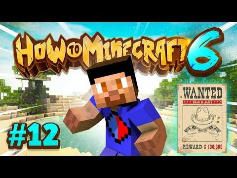 BOUNTY ON MY HEAD! - How To Minecraft #12 (Season 6)