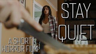 Stay Quiet | Short Horror Film