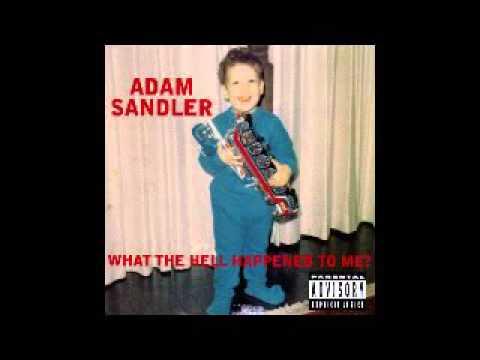 Adam Sandler - Ode to ... Adam Sandler Youtube