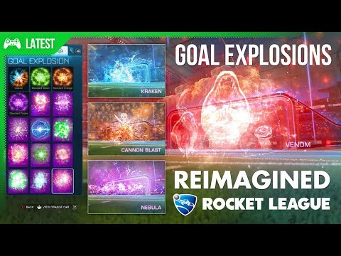 Rocket League Goal Explosions reimagined in creative ways!