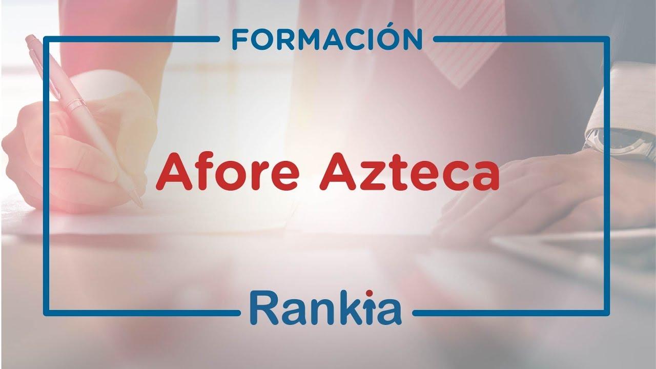 Afore Azteca Requisitos Estado De Cuenta Y Retiro Por Desempleo