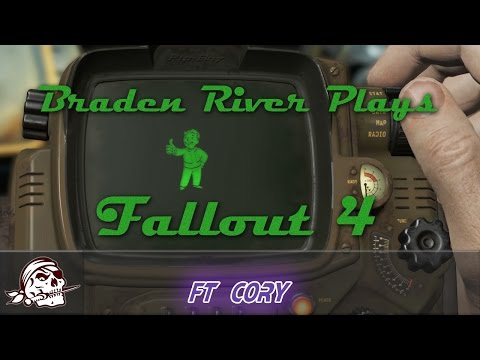 Braden River Plays | Fallout 4