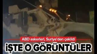 Son Dakika: ABD Askerleri, Suriye'den Çekildi! / A Haber